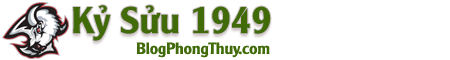 Kỷ Sửu – Kỷ Sửu 1949 – Tử Vi Kỷ Sửu – Tuổi Sửu 1949